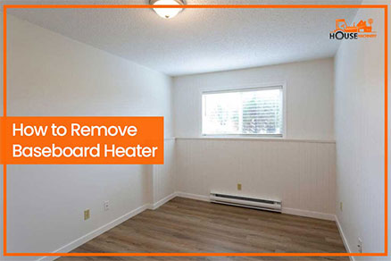 How to Remove Baseboard Heater