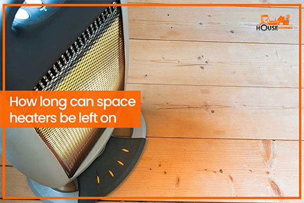How long can space heaters be left on