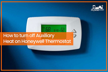 How to turn off Auxiliary Heat on Honeywell Thermostat