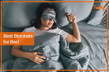 Best Blankets for Bed