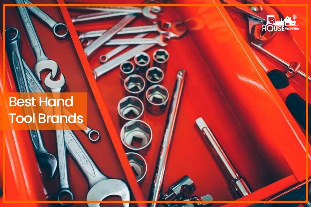 Best Hand Tool Brands