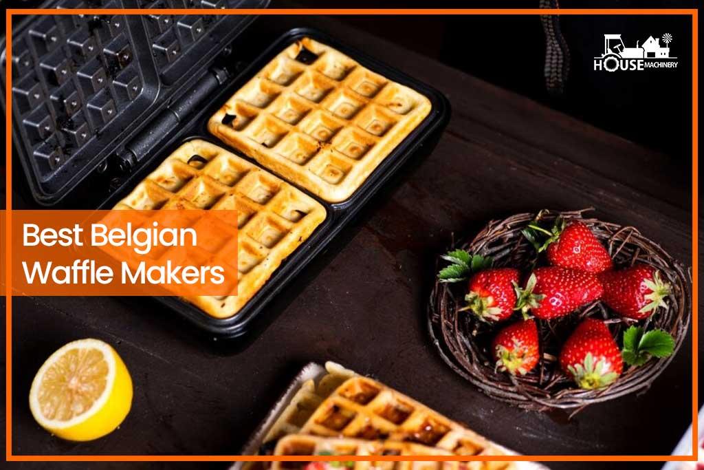 Best Belgian Waffle Makers