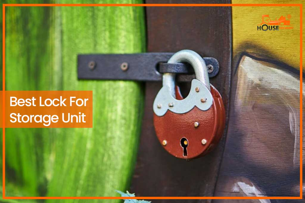 Best Lock For Storage Unit