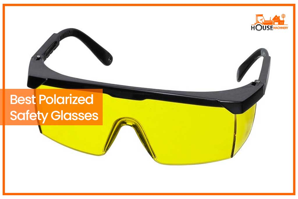 Best Polarized Safety Glasses