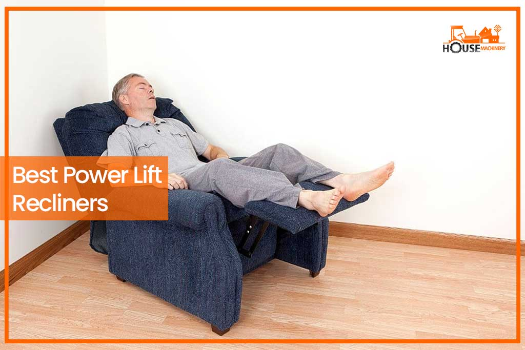 Best Power Lift Recliners