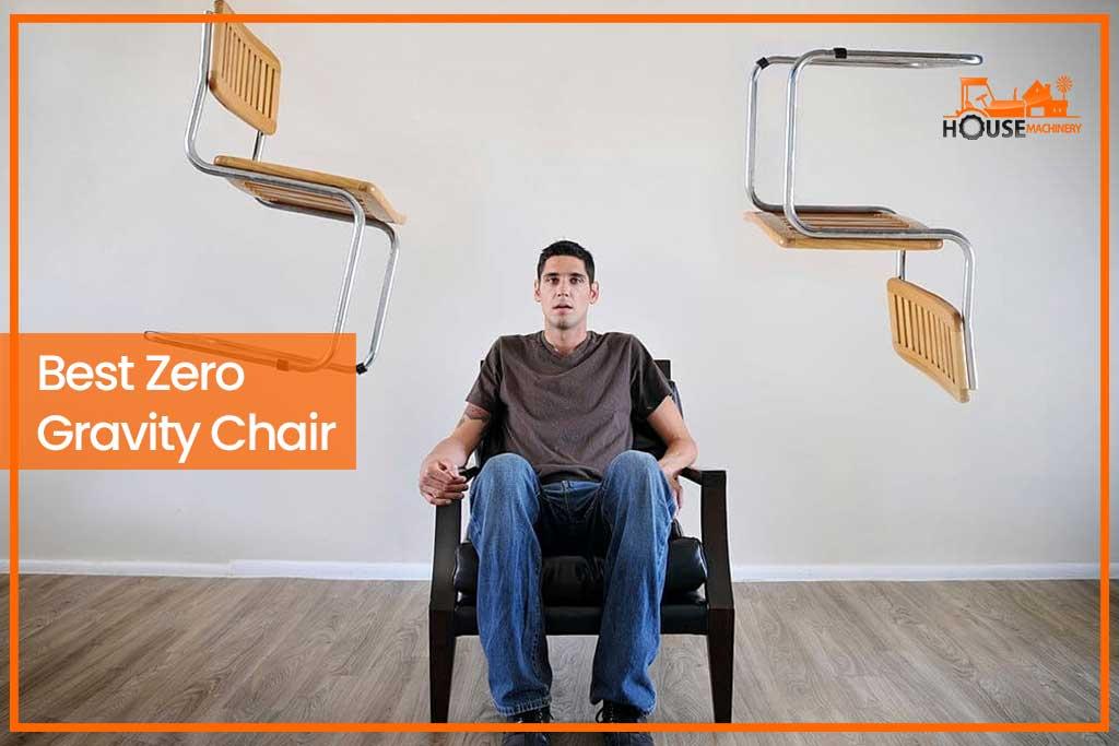 Best Zero Gravity Chair