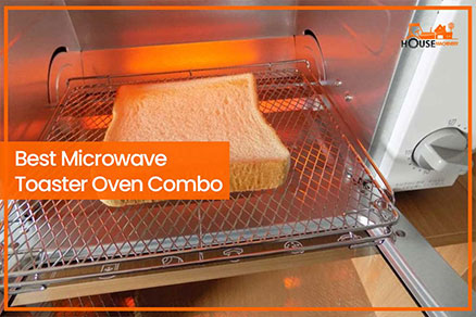 Best Microwave and Toaster Oven Combination