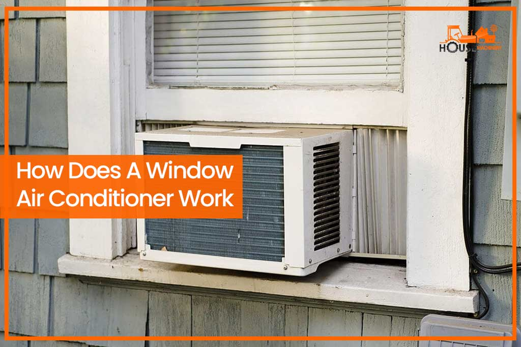 How Does A Window Air Conditioner Work