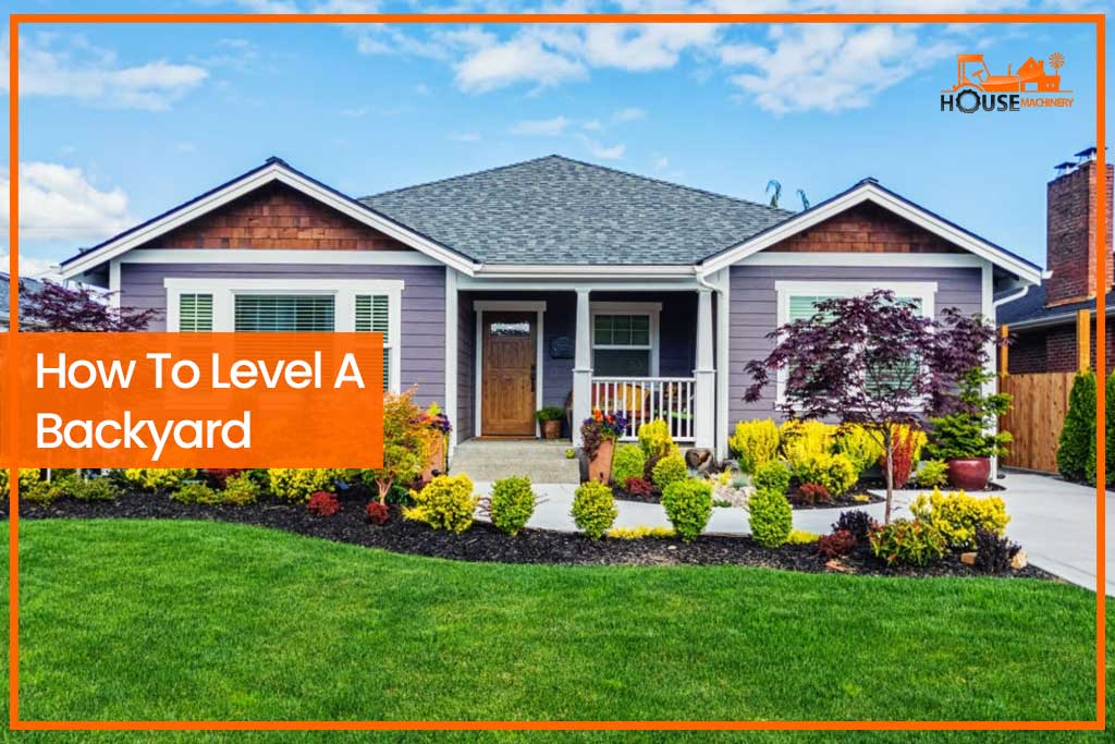 How To Level A Backyard